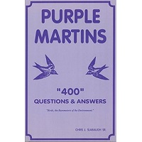 Purple Martins 400 Questions Answered