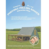 Troyer Poultry Ranger Plans / Chicken Tractor Plans