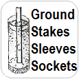 Ground Stakes, Sleeves, and Sockets